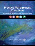 Practice Management Consultant: A Compendium of Articles From Practice Management Online