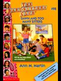 Dawn and Too Many Sitters (The Baby-Sitters Club)