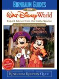 Walt Disney World: The Official Guide: Expert Advice from the Inside Source