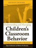 Understanding and Managing Children's Classroom Behavior: Creating Sustainable, Resilient Classrooms