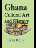 Ghana Cultural Art and History