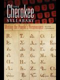 The Cherokee Syllabary: Writing the People's Perseverance