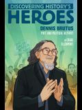 Dennis Brutus: Discovering History's Heroes