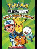 Pokemon: Unova Reader: Ash's Triple Threat