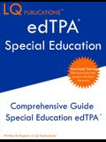 edTPA Special Education: Update 2020 edTPA Special Education Study Guide - Free Online Tutoring - Best Preparation Guide