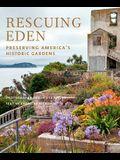 Rescuing Eden: Preserving America's Historic Gardens