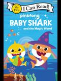 Baby Shark: Baby Shark and the Magic Wand