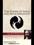 The Power of Space and Reincarnation