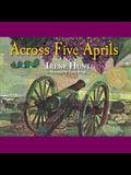 Across Five Aprils Lib/E