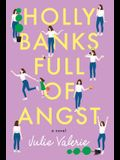 Holly Banks Full of Angst