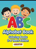 ABC Alphabet Book - Coloring Books 2-4 Years Edition