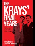 The Krays' Final Years