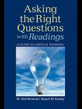Asking the Right Questions with Readings: A Guide to Critical Thinking
