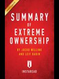 Summary of Extreme Ownership: by Jocko Willink and Leif Babin - Includes Analysis