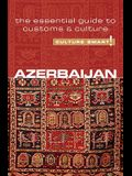 Culture Smart! Azerbaijan: The Essential Guide to Customs & Culture