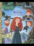 Merida Is Our Babysitter