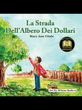 La Strada Dell'Albero Dei Dollari