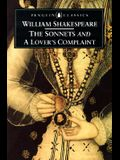 The Sonnets and A Lover's Complaint (Penguin Classics)