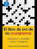 El Libro de Oro de Los Crucigramas / The Golden Book of Puzzles = The Golden Book of Crossword Puzzles