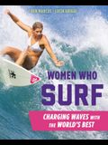 Women Who Surf: Charging Waves with the World's Best