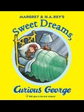 Sweet Dreams, Curious George [With Sticker(s)]