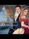 How to Manage a Marquess Lib/E