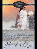 Wilhelmina, A Winter Bride