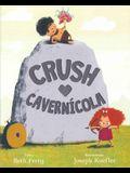 Crush Cavernicola