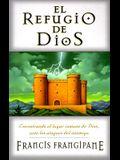 El Refugio de Dios = The Stronghold of God