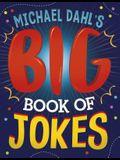 Michael Dahl's Big Book of Jokes