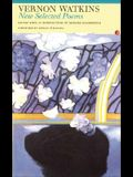 Vernon Watkins New Selected Poems: Vernon Watkins