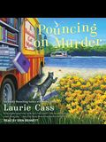 Pouncing on Murder Lib/E