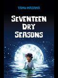 Seventeen Dry Seasons