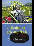 A Lifetime of Luck and Pluck: A Memoir