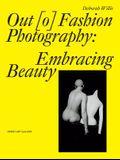 Out [o] Fashion Photography: Embracing Beauty