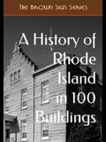 A History of Rhode Island in 100 Buildings