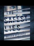 The Safest Lies Lib/E