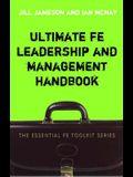 Ultimate FE Leadership and Management Handbook