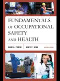 Fundamentals of Occupational Safety and Health, Seventh Edition