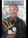 Life of an HVAC/R Technician