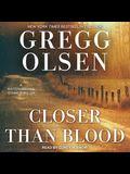 Closer Than Blood Lib/E