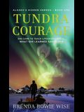 Tundra Courage: She came to teach in Alaska's life saving program. What she learned saved her.