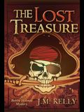 The Lost Treasure: A Bobby Holmes Thriller