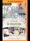 Nora Roberts: Bride Series, Books 1-4: Vision in White, Bed of Roses, Savor the Moment, Happy Ever After