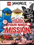 Lego Ninjago Choose Your Ninja Mission (Library Edition)
