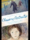 Chasing Portraits: A Great-Granddaughter's Quest for Her Lost Art Legacy