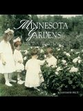 Minnesota Gardens: An Illustrated History