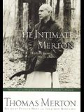 The Intimate Merton : His Life From His Journals