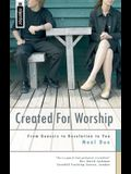Created for Worship: From Genesis to Revelation to You