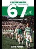 Remembering 67: Celtic's European Cup Year